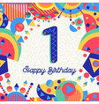 one 1 year birthday party greeting card number vector image vector image