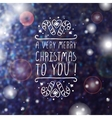 A very merry christmas to you - typographic vector image vector image
