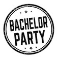 bachelor party sign or stamp vector image vector image