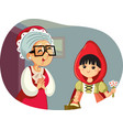 little red riding hood visiting her grandmother vector image vector image