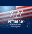 patriot day poster september 11th national vector image vector image