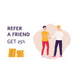 refer a friends and get money banner for referral vector image vector image