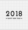happy new 2018 year background vector image