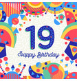 nineteen 19 year birthday greeting card number vector image vector image