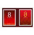 8 march red concept eight march set vector image