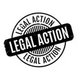 legal action rubber stamp vector image vector image