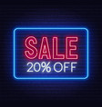 sale 20 percent off neon sign on brick wall vector image vector image
