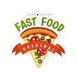 fast food logo original design badge with pizza vector image
