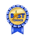 best choice award ribbon sign gold icon isolated vector image