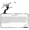 Ink frame with dead tree vector image vector image