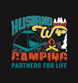 camping quote and saying good for print design vector image vector image