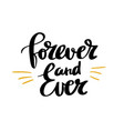 forever and ever calligraphy poster design vector image vector image