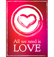 All Lovers Day Valentine card heart pink romantic vector image