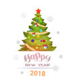 happy new year 2018 greeting card decorated vector image