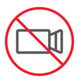 no filming line icon prohibition and forbidden vector image vector image