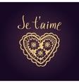 Declaration of love in French Openwork heart vector image vector image
