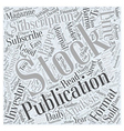 Subscribe to Stock Publication Word Cloud Concept vector image vector image
