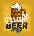 glass mug of draft beer with foam poster sign vector image vector image