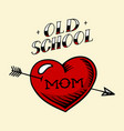 heart tattoo mom in vintage style retro american vector image vector image
