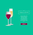 lets have drink poster with glass wine champagne vector image vector image
