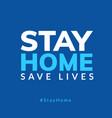 stay home quarantine coronavirus epidemic vector image vector image