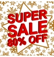 Winter sale poster with SUPER SALE 80 PERCENT OFF vector image vector image