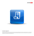 document icon - 3d blue button vector image vector image