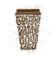 Coffee To Go Art Composition vector image vector image