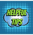 helpful tips comic book bubble text retro style vector image vector image