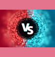 versus battle template vs let vector image vector image