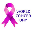 world cancer day awareness vector image vector image