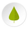 green poplar leaf icon circle vector image vector image