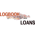 logbook loans instant approval of cash text vector image vector image