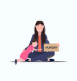 sad mother with little daughter beggar holding vector image vector image