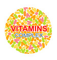 vitamin complex different vitamins in pills vector image vector image