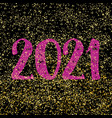 2021 sign on golden dust and black background vector image vector image