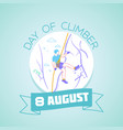 8 august day of climber vector image