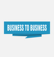 business to business vector image vector image
