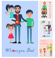 we love dad banner of man with three children vector image