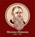 menno simons was an outstanding leader vector image vector image