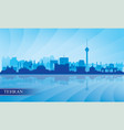 tehran city skyline silhouette background vector image
