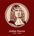 john owen was an english nonconformist church vector image vector image