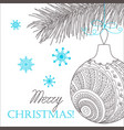 christmas card with hand drawn decorated ball vector image