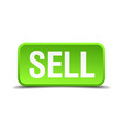 sell green 3d realistic square isolated button vector image vector image