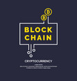 blockchain technology and cryptocurrency vector image vector image