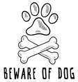 doodle pet dog beware of dog bone paw print vector image vector image
