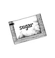 hand drawn sugar sachet vector image vector image