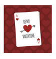 be my valentine playing card vector image vector image