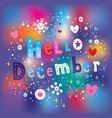 hello december vector image vector image