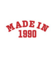 made in 1990 lettering year birth